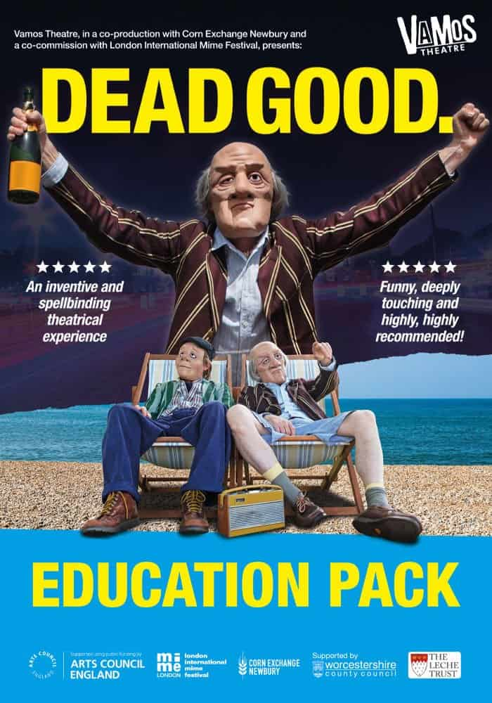 Vamos Theatre DEAD GOOD Education Pack
