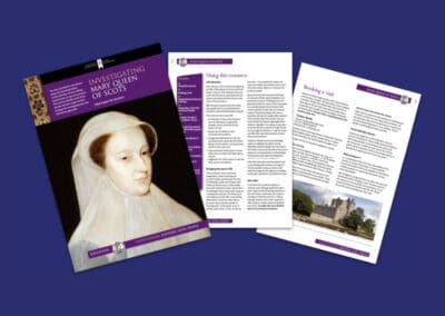 Historic Environment Scotland's Investigating Mary Queen of Scots Resource