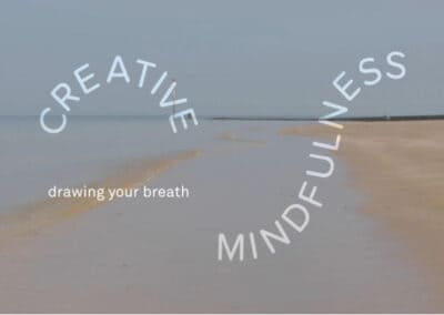Turner Contemporary's Creative Mindfulness Resources Drawing Your Breath Activity