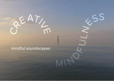 Turner Contemporary's Creative Mindfulness Resources Mindful Soundscapes Activity