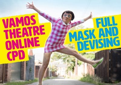 Vamos Theatre Full Mask Theatre and Devising Webinar for Teachers Main Image