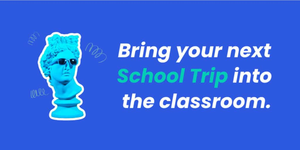 Bring Your Next School Trip Into the Classroom Footer Image 1500px