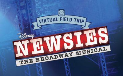 Take a FREE Virtual Theatre Trip to see Newsies